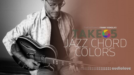 Truefire Frank Vignola Take 5 Jazz Chord Colors TUTORiAL