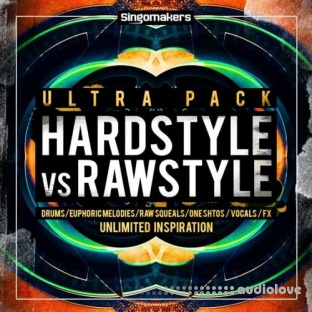 Singomakers Hardstyle Vs Rawstyle Ultra Pack