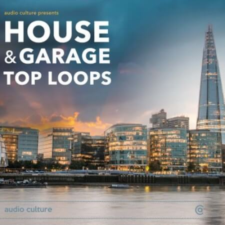 Audio Culture House and Garage Top Loops