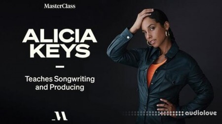 MasterClass Alicia Keys Teaches Songwriting and Producing