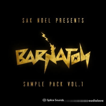 Splice Sounds Sak Noel Presents the Barnation Sample Pack