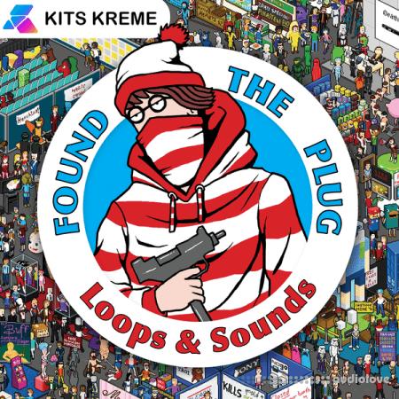 Kits Kreme Found The Plug