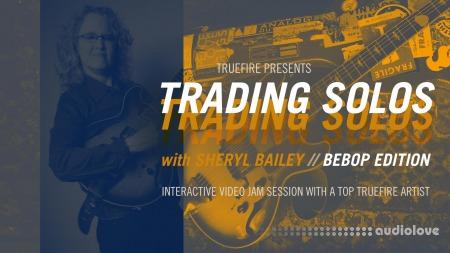 Truefire Sheryl Bailey Trading Solos Bebop