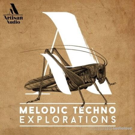 Artisan Audio Melodic Techno Explorations