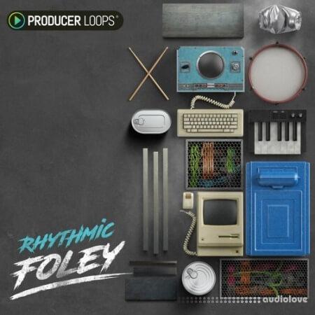 Producer Loops Rhythmic Foley