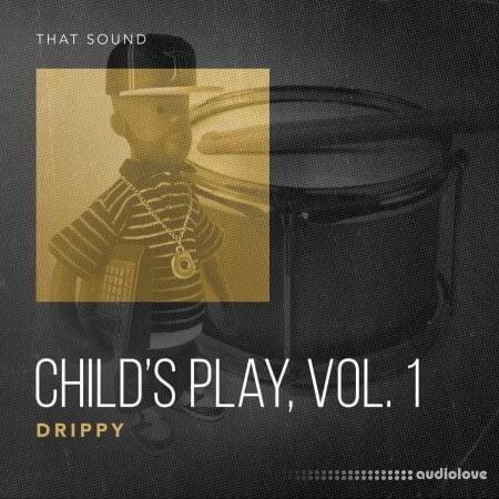 That Sound Child's Play, Vol.1 Drippy