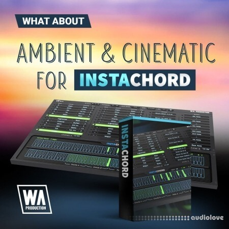 WA Production Ambient and Cinematic for InstaChord