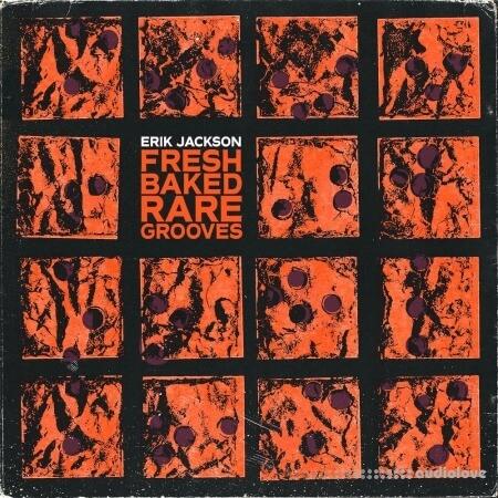 Erik Jackson Fresh Baked Rare Grooves