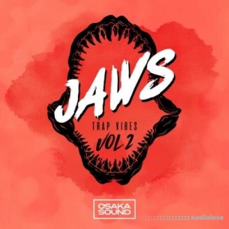Osaka Sound Jaws Trap Vibes Volume 2