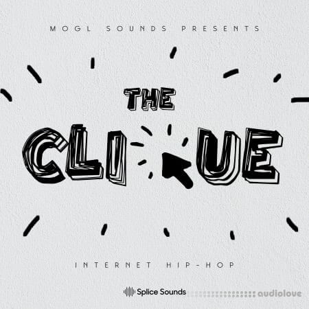 Splice Sounds MOGL Sounds The Clique Sample Pack