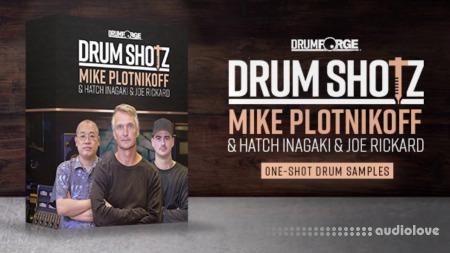 Drumforge DrumShotz Mike Plotnikoff Hatch Inagaki Joe Rickard WAV