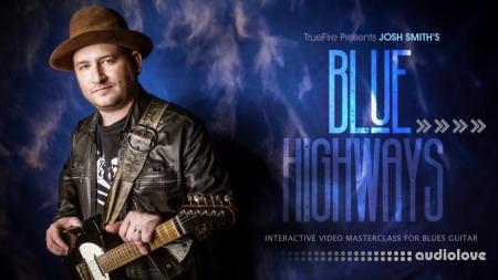 Truefire Josh Smith Blue Highways