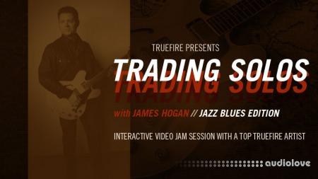 Truefire James Hogan Trading Solos Jazz Blues Vol.2