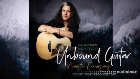 Truefire Alex Skolnick Unbound Guitar Acoustic Excursions