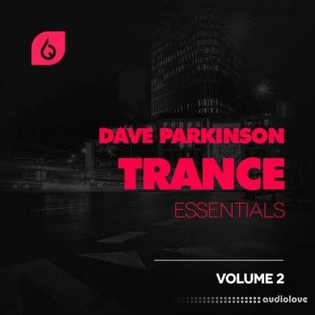 Freshly Squeezed Samples Dave Parkinson Trance Essentials Volume 2 MULTiFORMAT