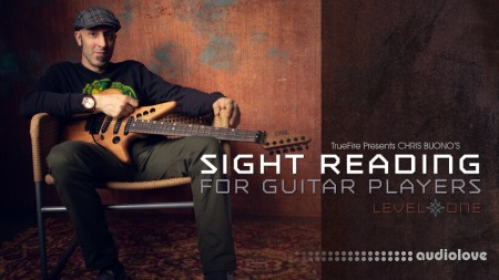 Truefire Chris Buono Sight Reading For Guitar Players Level 1