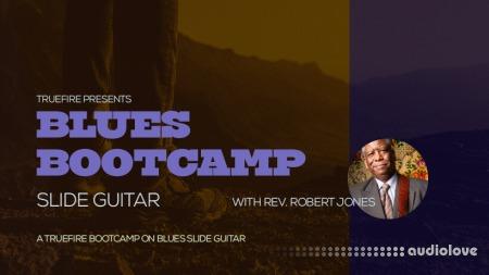 Truefire Rev. Robert Jones Blues Bootcamp Slide Guitar