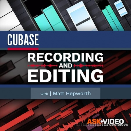 Ask Video Cubase 11 102 Recording and Editing REPACK