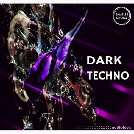 Samples Choice Dark Techno