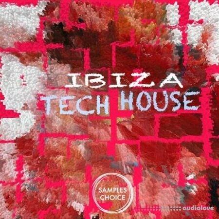 Samples Choice Ibiza Tech House