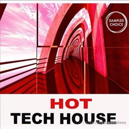 Samples Choice Hot Tech House