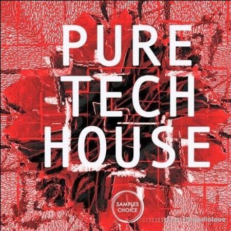 Samples Choice Pure Tech House