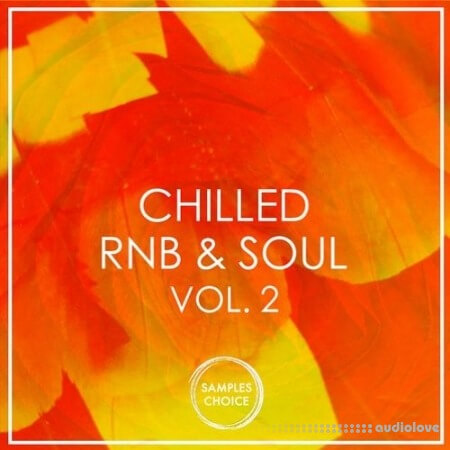 Samples Choice Chilled RnB And Soul Volume 2