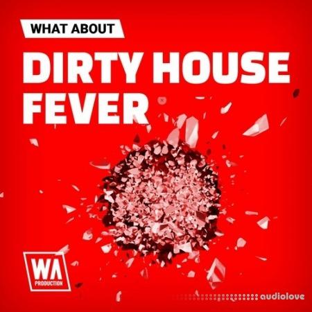 WA Production Dirty House Fever WAV MiDi Synth Presets