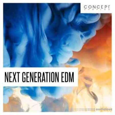 Concept Samples Next Generation EDM
