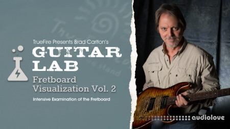 Truefire Brad Carlton Guitar Lab Fretboard Visualization Vol.2