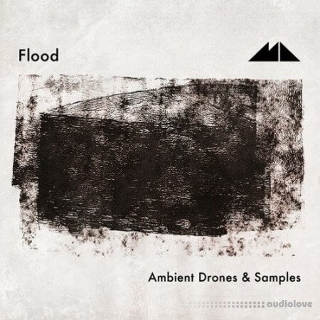 ModeAudio Flood Ambient Drones and Samples