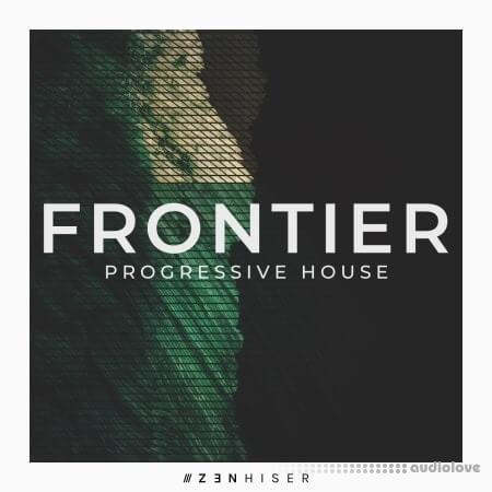 Zenhiser Frontier Progressive House