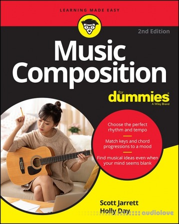 Music Composition For Dummies, 2nd Edition