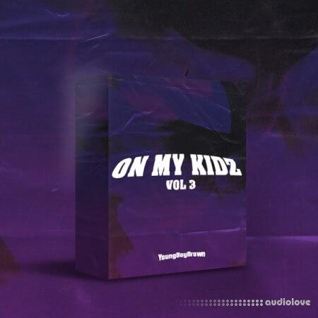 YoungBoyBrown On My Kidz Drum Kit Vol.3