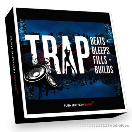 Push Button Bang Trap Beats Bleeps Fills and Builds MULTiFORMAT