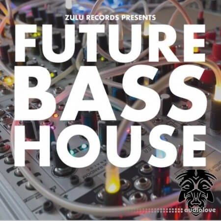 Zulu Records Future Bass House WAV