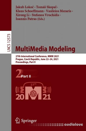 MultiMedia Modeling: 27th International Conference