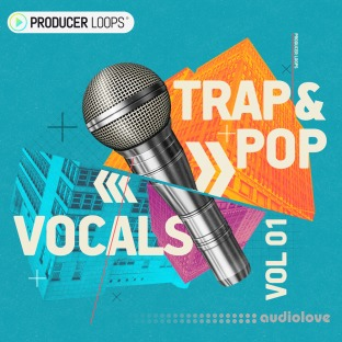 Producer Loops Trap and Pop Vocals