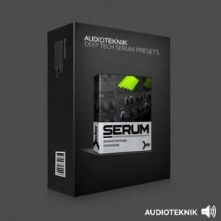 Audioteknik Deep Tech Serum Presets