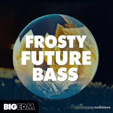Big EDM Frosty Future Bass