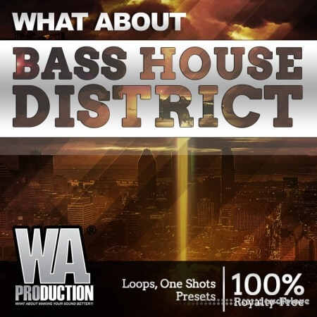 WA Production Bass House District