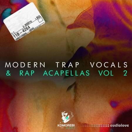 Komorebi Audio Modern Trap Vocals and Rap Acapellas Vol.2