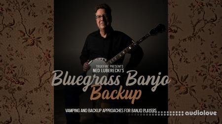 Truefire Ned Luberecki Bluegrass Banjo Backup