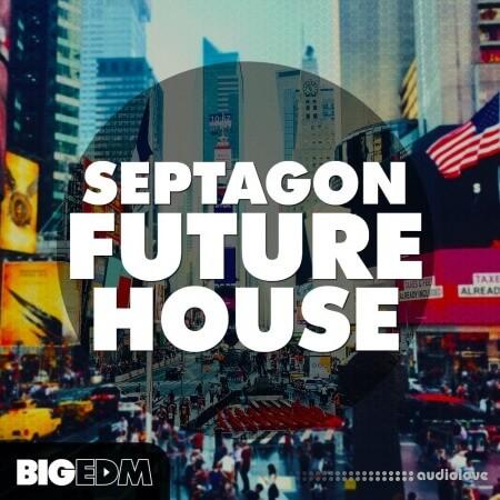 Big EDM Septagon Future House