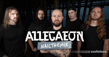 Nail The Mix Dave Otero Allegaeon Roundabout
