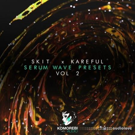 Komorebi Audio Skit x Kareful Serum Wave Presets Vol.2