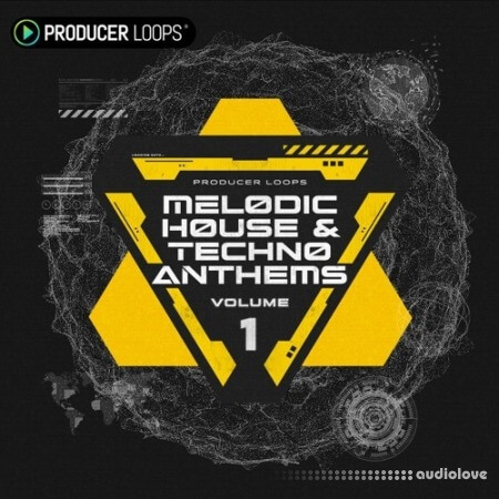 Producer Loops Melodic House and Techno Anthems Vol.1